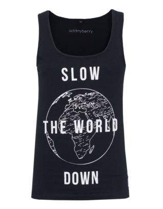 ADDMYBERRY Slow the World Down Black